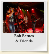 Bob Barnes & Friends