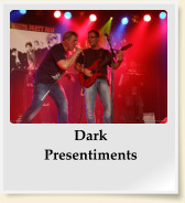 Dark Presentiments